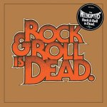 hellacopters rock and roll is dead